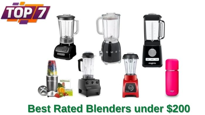 Best Rated Blenders under $200