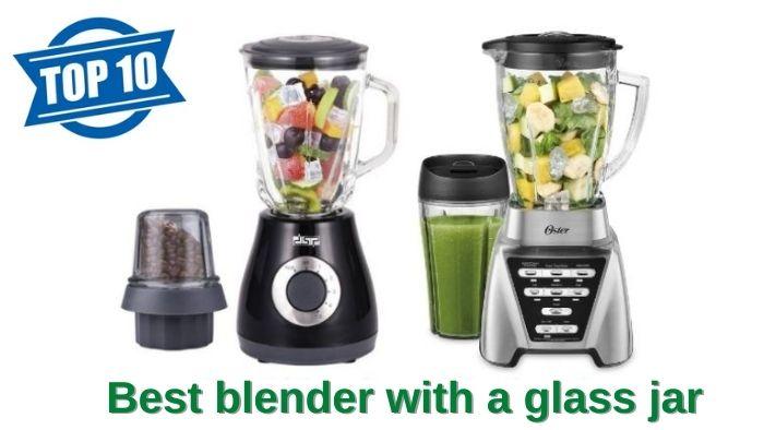 best blender with a glass jar