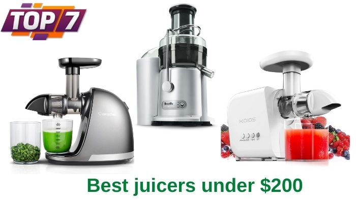 best juicers under $200