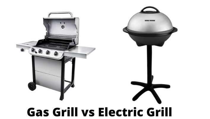 Gas Grill vs Electric Grill