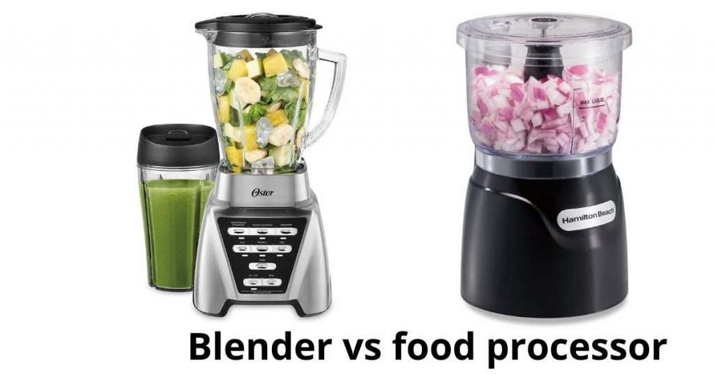Difference between a blender and food processor